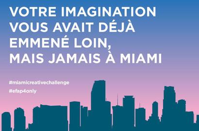 Actu EFAP - Le Miami Creative Challenge - Un défi exceptionnel!