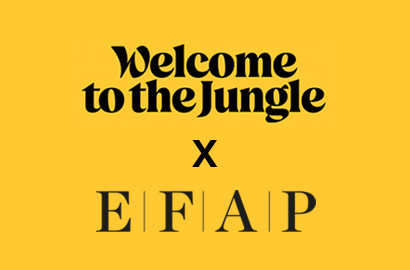 "Actu EFAP - Les ""Friday Tips"" de l'EFAP x Welcome to the Jungle"